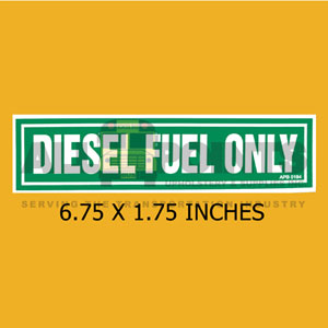 "DECAL - DIESEL FUEL ONLY, 7X2"", WHITE ON GREEN"