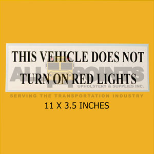 "DECAL- "" THIS VEHICLE DOES NOT TURN.., 11X3.5"", BL"