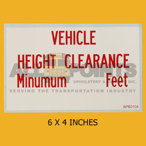 "DECAL- VEHICLE HEIGHT CLEARANCE, 6X4"", RED ON WHIT"