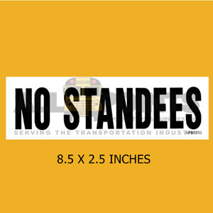 "DECAL- NO STANDEES, 8.25X2.5"", BLACK ON WHITE"