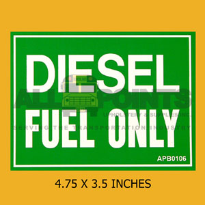 "DECAL - DIESEL FUEL ONLY, 4.75X3.5"", WHITE ON GREE"