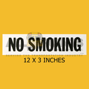 "DECAL - NO SMOKING, 12X3"", BLACK ON WHITE"