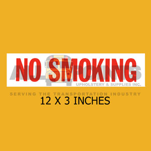 "DECAL - NO SMOKING, 12X3"", RED ON WHITE"