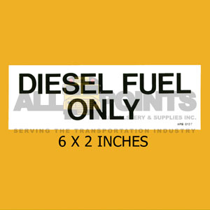 DECAL - DIESEL FUEL ONLY, 6X2, BLACK ON CLEAR