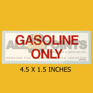"DECAL - GASOLINE ONLY, 4.5X1.5"", RED ON WHITE"