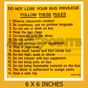 "DECAL - SCHOOL BUS RULES, 6X6"", BLACK ON YELLOW"