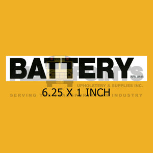 "DECAL - BATTERY, 6.25x1"", Black on White"
