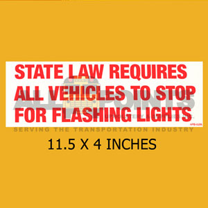 DECAL - STATE LAW REQUIRES...STOP, 11.5X4, RED ON