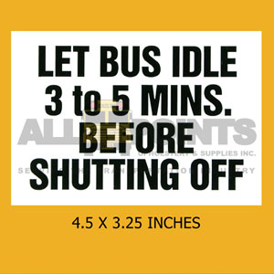 DECAL - LET BUS IDLE...